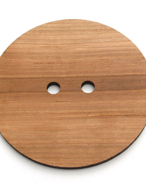 """Really Big Wood Button - 5"""" wood button laser cut from Sustainable Harvest Wisconsin Wood . Timber Green Woods"""