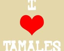 I Heart Tamales Mexican Pop Art Print