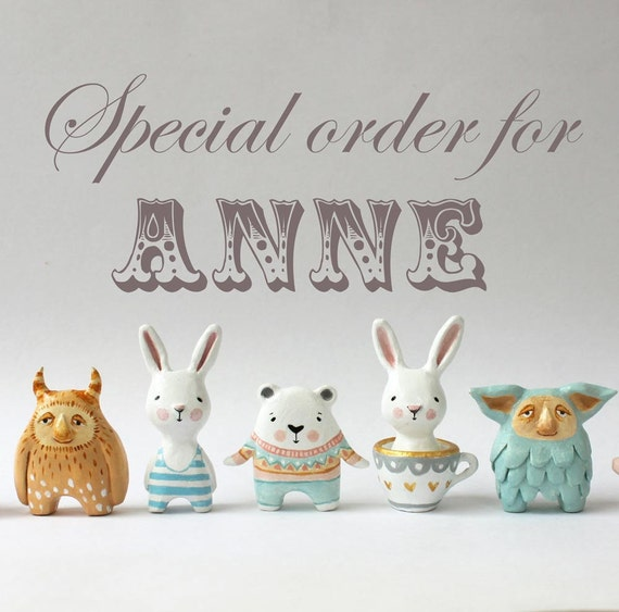 Special order for Anne