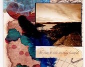She Wants to Make Something Beautiful - Collage/Mixed Media Inspirational Art Greeting Card