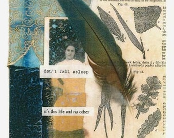Don't Fall Asleep - large blank inspirational poetry art collage card/frameable print