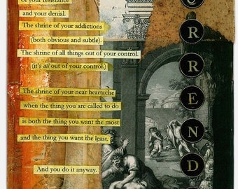 Surrender - large blank inspirational poetry art collage card/frameable print
