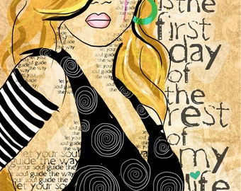 The rest of my life starts today / original illustration ART Print Hand SIGNED size 8 x 10