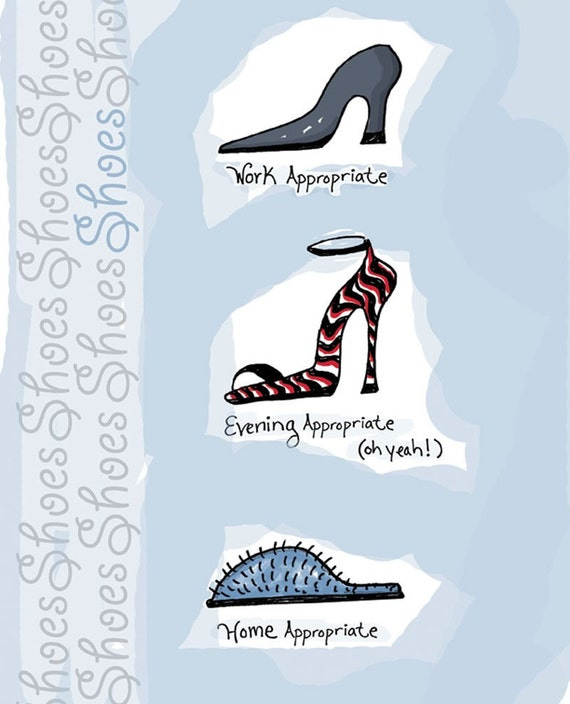 Shoes Shoes Shoes / Signed Art Print 8 x 10 / Perfect for Bedroom