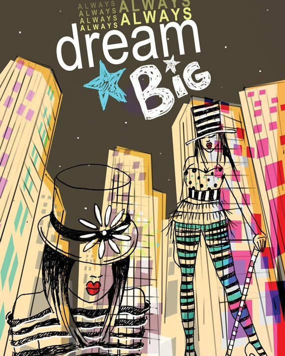 Dream Big / Reach for the Stars Big City Dreamer original illustration ART Print Hand SIGNED /  8 x 10