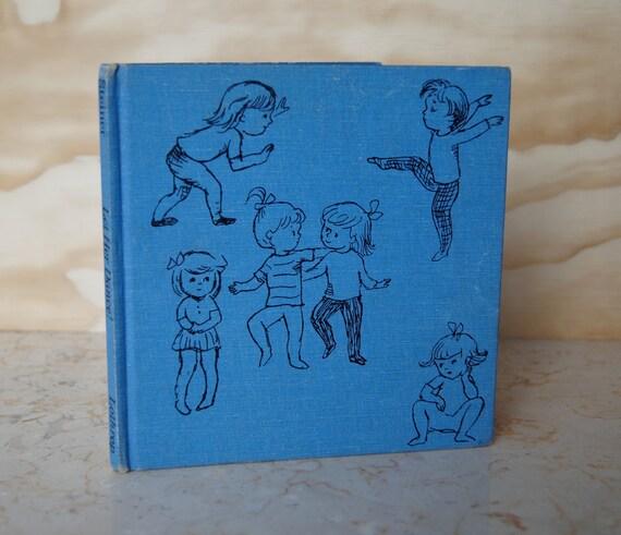 Let Her Dance by Charlotte Steiner - Vintage Children's Book Rare Collectible