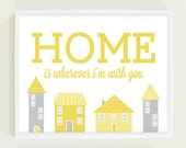 Typography Poster Print - Pastel Mustard Yellow and Gray Modern Nursery Wall Art - Home is Wherever I'm With You - fieldtrip