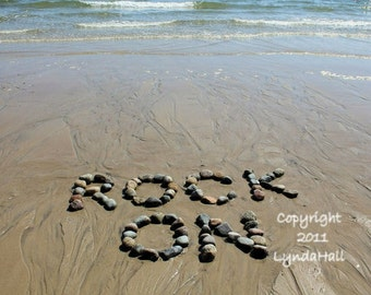 Beach themed ROCK ON 5x7 Beach Wish Sentiment Photo- fun upbeat words created with natural stones at the beach, beach photography, upbeat