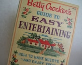 Vintage...Betty Crocker's Guide to Easy Entertaining 1959 1st ed...1st printing