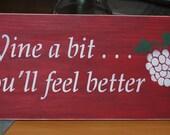 Wood sign - Wine a bit... you'll feel better