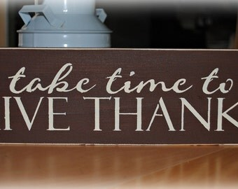 Wood Sign - Take time to Give Thanks