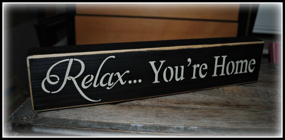 Relax... You're Home