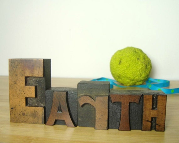 Earth Letterpress -- Home Planet Print Blocks, E A R T H Vintage Wood Type