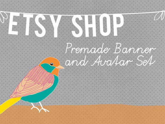 Reserved - Premade Etsy Banner and Avatar Shop Set with Matching Business Card