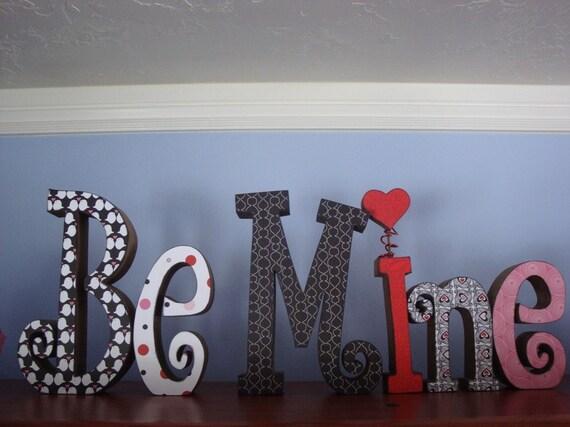 Be Mine Letters for Primitive Valentine's Home Decor