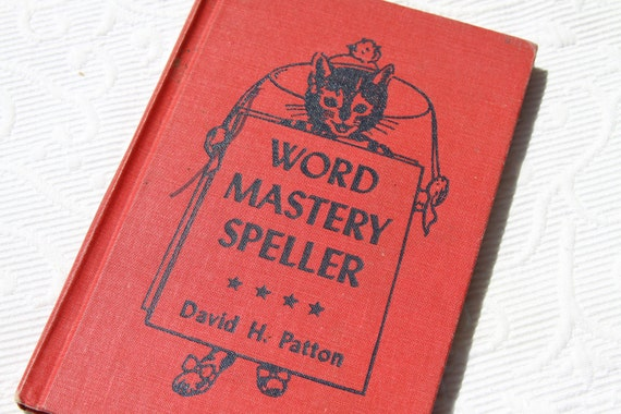 Word Mastery Spelling Book 1951 with Dictionary and Study Plans
