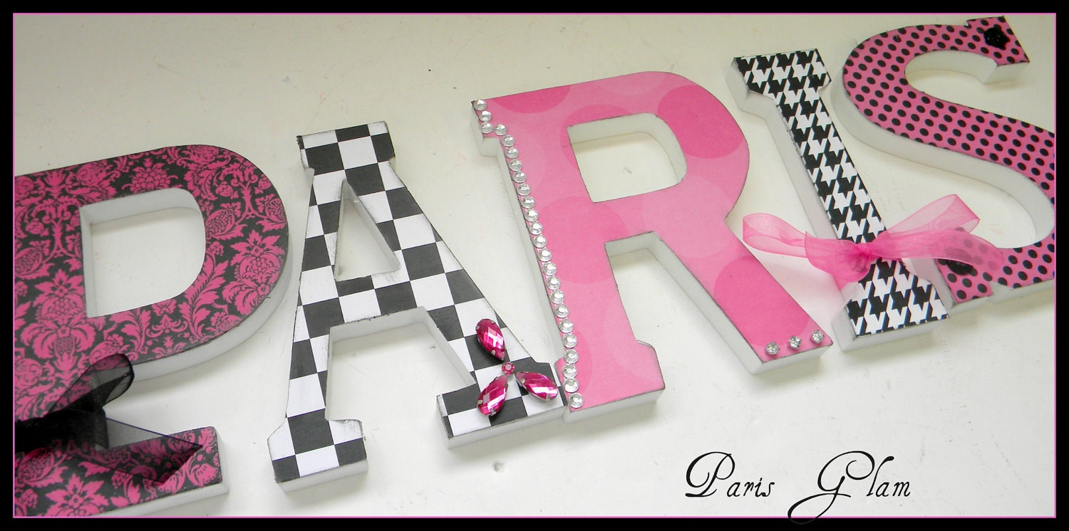 Girls room wood wall letters paris parisian glam theme - How to decorate a paris themed bedroom ...