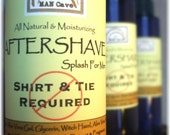 AFTERSHAVE - SHIRT & TIE Not Required - All Natural Face Conditioner with Aloe, Green Tea and Chamomile by Man Cave Soapworks