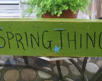 Spring Thing---Handpainted Sign