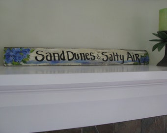 Sand Dunes and Salty Air Recyled Wood  Sign
