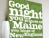 Good Night You Princes of Maine - Wooden Sign - 2'x2'
