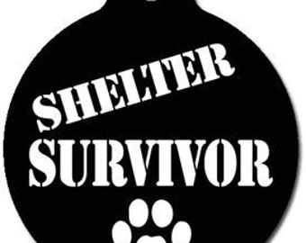 Shelter Survivor Pet I.D. Tag - Custom, Metal, Fully Personlized - Higher Quality