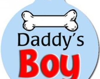 Daddys Boy Dog ID Tag - Custom, Metal, Fully Personlized - Higher Quality