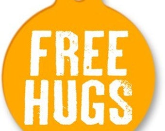 Free Hugs Pet Tag - Custom, Metal, Fully Personlized - Higher Quality