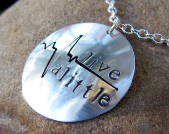 Live alittle necklace