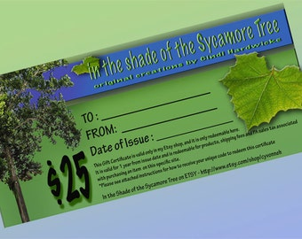 Gift Certificate / Gift  Card for 25 Dollars at 'In the Shade of the Sycamore Tree' on ETSY - OOAK Home Decor, Gifts, Jewelry and Pottery