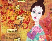 Listen to your inner voice - Original Mixed Media collage on canvas