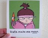 Funny Diet, Magnet, Brunette, 70s Retro Inspired, Diets make me mean