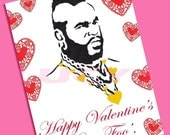 Mr. T Valentine (Happy Valentine's Day, Foo')  funny valentine - etsy dudes - pity the fool - friend - sarcastic valentine - anti valentine