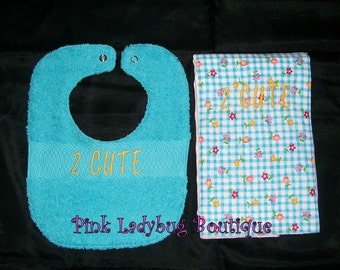Bib and Burp Cloth Set/2 Cute is Ready to Ship
