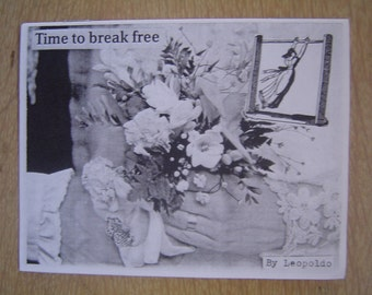 Time to Break Free - Zine