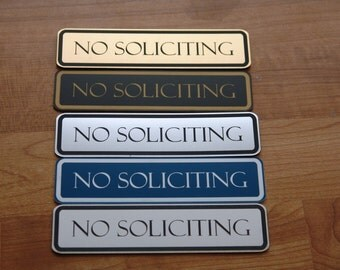 Custom Engraved No Soliciting Sign