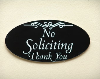 Custom Engraved No Soliciting Thank You front door sign oval