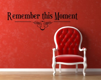 Vinyl Lettering Laundry room vinyl decal Remeber this Moment