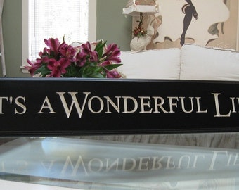 Its a Wonderful life Carved Sign