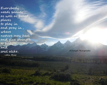 "Nature Photography, Mountain Landscape with Peace Dove Clouds, Inspirational John Muir Quote, ""Play In and Pray In"", Print"