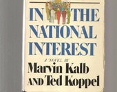 Vintage novel - In the National Interest by Marvin Kalb and Ted Koppel
