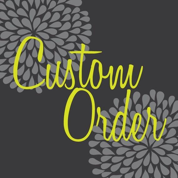Custom Order for Debbie Tabakin