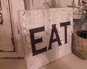 Eat wood Sign