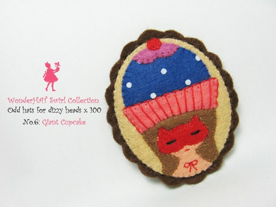 SALE A Girl with a Giant Cupcake hat felt pin - WonderHAT Swirl Collection
