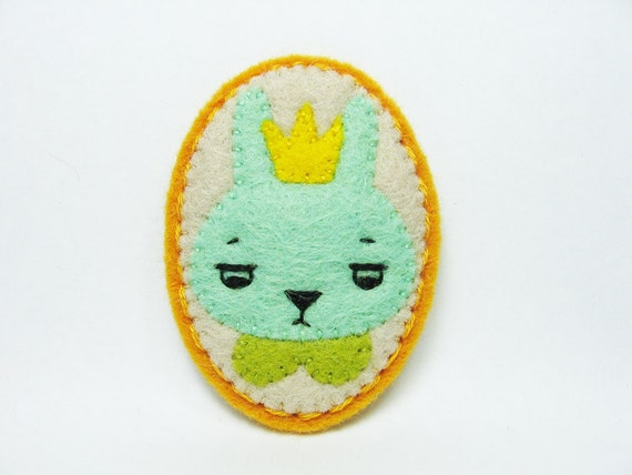 SALE The Annoyed Prince of Rabbits felt brooch