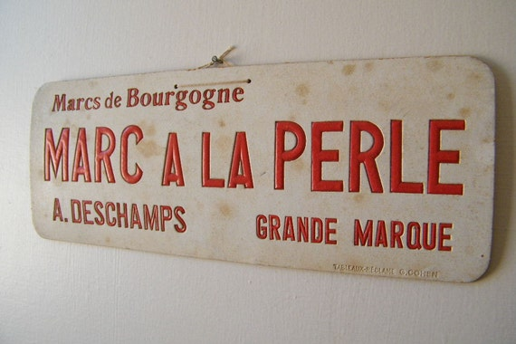 Vintage French Advertisement Sign Marcs de Bourgogne Alcohol Red and White