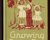 reserved - 1947 Growing Day by Day - fabulous vintage 2nd grade health reader