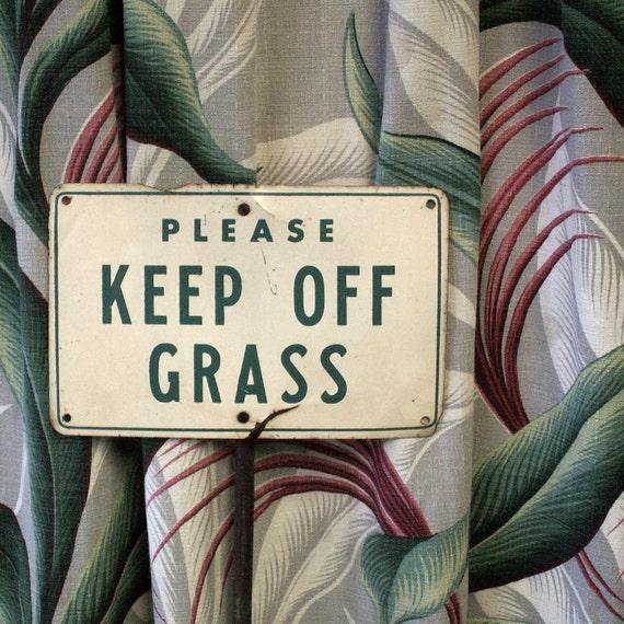 Vintage Metal Please Keep Off Grass Sign