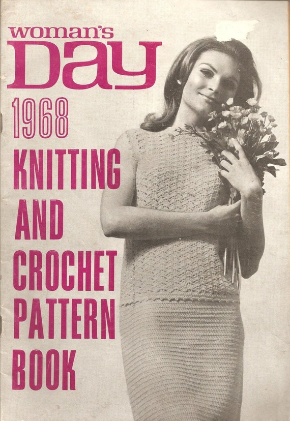 Vintage - Retro - 1968 Woman's Day Knitting and Crochet Book