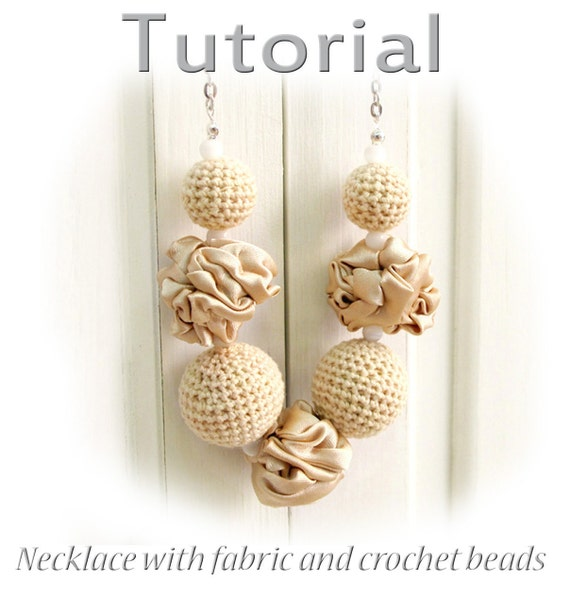 Tutorial Necklace from fabric and crochet beads PDF